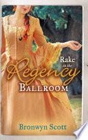 Rake in the Regency Ballroom  The Viscount Claims His Bride   The Earl s Forbidden Ward