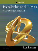 Precalculus with Limits  A Graphing Approach  Texas Edition