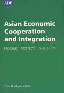 Asian Economic Cooperation and Integration