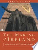The Making of Ireland