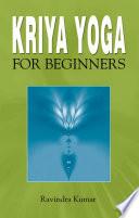 Kriya Yoga for Beginners