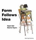 Form Follows Idea