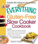 The Everything Gluten Free Slow Cooker Cookbook Book PDF