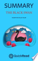 The Black Swan by Nassim Nicholas Taleb (Summary)