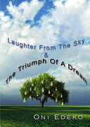 Laughter From The Sky   The Triumph Of A Dream
