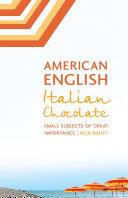 American English  Italian Chocolate