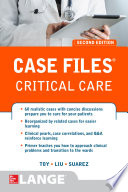 Case Files Critical Care  Second Edition