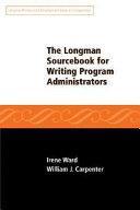 The Longman Sourcebook For Writing Program Administrators