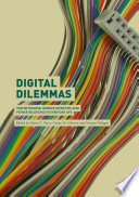 """Digital Dilemmas: Transforming Gender Identities and Power Relations in Everyday Life"" by Diana C. Parry, Corey W. Johnson, Simone Fullagar"