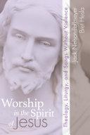 Worship in the Spirit of Jesus