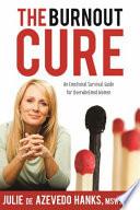 The Burnout Cure