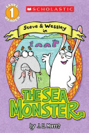 Scholastic Reader Level 1  the Sea Monster Book