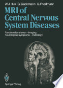 Magnetic Resonance Imaging of Central Nervous System Diseases Book