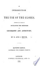 An Introduction to the Use of the Globes ... Eleventh edition [of pt. 2 and 3 of