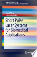Short Pulse Laser Systems For Biomedical Applications Book PDF
