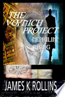 The Voynich Project: Nephilim Rising an Omega Force Thriller