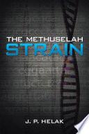 The Methuselah Strain