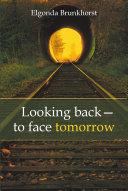 Looking back?to face tomorrow