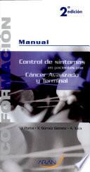 Manual de Control de síntomas en pacientes con cáncer avanzado y terminal