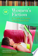 Women's Fiction: A Guide to Popular Reading Interests
