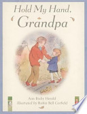Hold My Hand, Grandpa