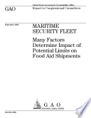 Maritime Security Fleet many factors determine impact of potential limits on food aid shipments : report to congressional committees.