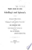Vergleich zwischen den Lehren Schelling's und Spinoza's