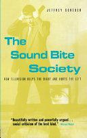 The Sound Bite Society Book