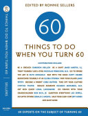 Sixty Things to Do when You Turn Sixty