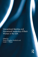 Intersectional Identities and Educational Leadership of Black Women in the USA [Pdf/ePub] eBook