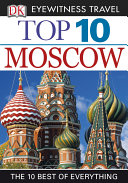 DK Eyewitness Top 10 Travel Guide  Moscow