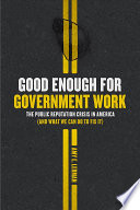 Good Enough for Government Work