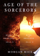 Age of the Sorcerers Bundle: Born of Dragons (#3) and Ring of Dragons (#4)