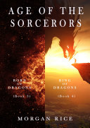 Pdf Age of the Sorcerers Bundle: Born of Dragons (#3) and Ring of Dragons (#4)