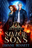 Savage Sons  House of Winterborne Book 2