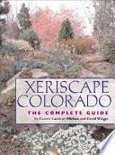 """""""Xeriscape Colorado: The Complete Guide"""" by Connie Lockhart Ellefson, David Winger"""