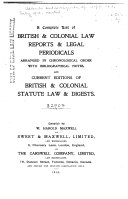 A Complete List Of British Colonial Law Reports And Legal Periodicals