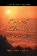 Beyond the Blue Line Barrier