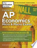 Cracking the AP Economics Macro and Micro Exams  2020