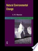 Natural Environmental Change
