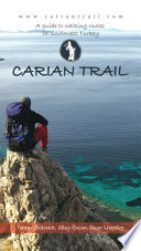 Carian Trail  A Guide to Walking Routes in SW Turkey