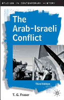 The Arab Israeli Conflict  Third Edition
