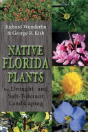 Native Florida Plants for Drought- And Salt-Tolerant Landscaping