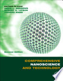 Comprehensive Nanoscience and Nanotechnology