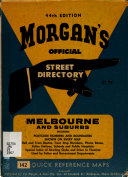 Morgan s Official Street Directory  Melbourne and Suburbs