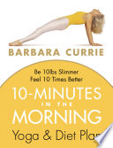 10 Minutes In The Morning  Yoga and Diet Plan Book