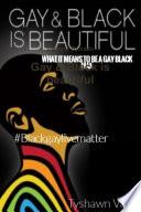 Gay   Black is beautiful Book PDF