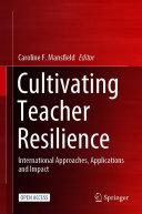 Cultivating Teacher Resilience