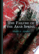 The Failure of the Arab Spring