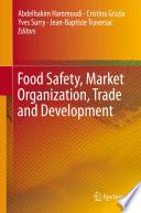 Food Safety  Market Organization  Trade and Development